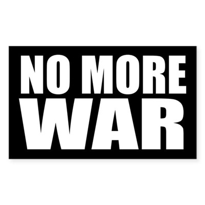 No More War Bumper Sticker