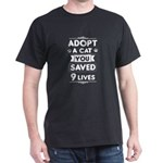 ADOPT A CAT SAVE 9 LIVES T-Shirt
