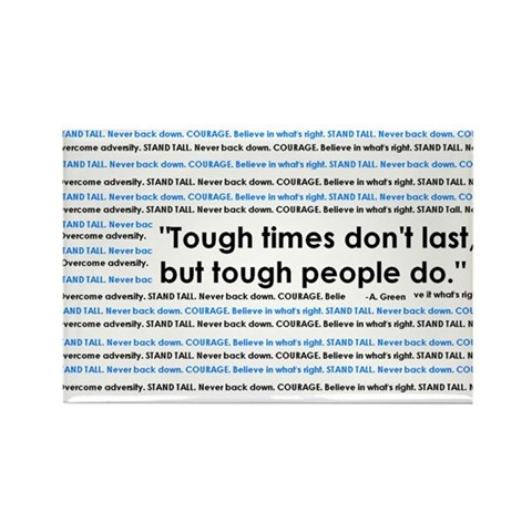 - Tough Quote Rectangle Magnet 10 pack by CafePress