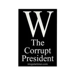 W: The Corrupt President Magnet