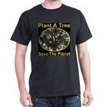 Plant A Tree Save The Planet T-Shirt