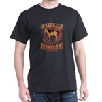 Horse Lover I Have MHS Multiple Horse Synd T-Shirt