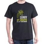 Sorry my Giraffe ate my homework Back to S T-Shirt