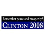 Remember peace and prosperity? (bumper sticker)