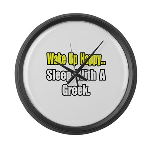 ...Sleep With a Greek  Funny Large Wall Clock by CafePress