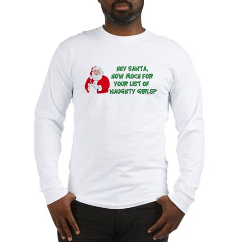 Santa's naughty girl list Christmas Long Sleeve T-Shirt by CafePress