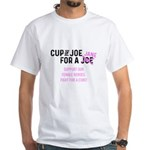 Cup of Joe for a Jane T-Shirt