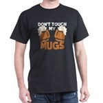 Oktoberfest T-Shirt Don't Touch My Mug T-Shirt