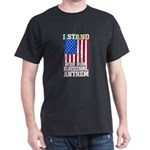I Stand For Our National Anthem American P T-Shirt