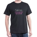 Smiles Are What We Give To Others T-Shirt