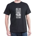 I Don't Always Stop and Look At Trains T-Shirt