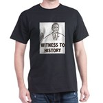 Witness To History T-Shirt
