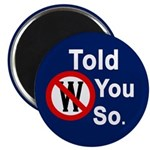 W: Told You So! (Refrigerator Magnet)