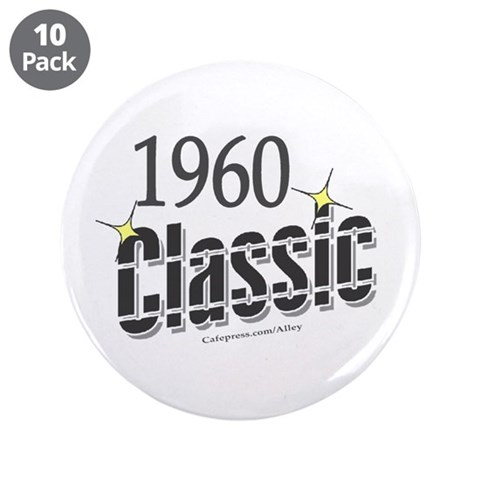 1960 Classic  Funny 3.5 Button 10 pack by CafePress