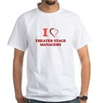 I love Theater Stage Managers T-Shirt