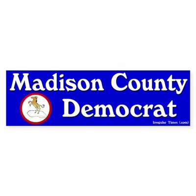 Madison County Democrat Bumpersticker