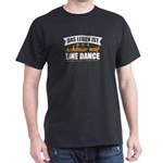 Line Dance Shirt German Line Dance Better T-Shirt