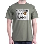 My best friend is a BANDOG T-Shirt