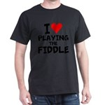 I Love Playing The Fiddle T-Shirt