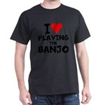 I Love Playing The Banjo T-Shirt