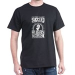 Rugby Coach Shirt Try Doing What Your Rugb T-Shirt