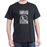 Softball Coach Shirt Try Doing What Your S T-Shirt
