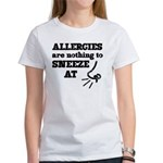 Funny Allergies Nothing to Sneeze At T-Shirt