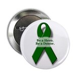 Be A Hero 2.25-inch Button (100 pack)