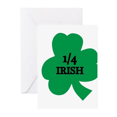 1/4 Irish  Funny Greeting Cards Pk of 20 by CafePress