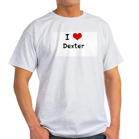 I LOVE DEXTER Ash Grey T-Shirt Dexter Light T-Shirt by CafePress