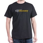 America's Next Top Mommy T-Shirt