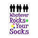 Whatever Rocks Your Socks (11x17 poster)