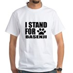 I Stand For Basenji Dog Des Shirt