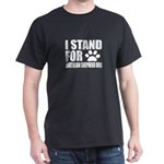 I Stand For Australian Shepherd Dog D T-Shirt