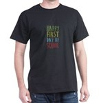 Happy First Day Of School Back To School S T-Shirt
