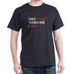 They Haunt Therefore I Hunt Ghost Hunter T-Shirt