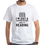 Happier When Reading T-Shirt