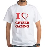 I Love Geyser Gazing T-Shirt