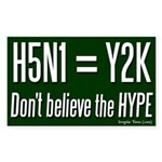 H5N1 = Y2K Bug Bumper Sticker