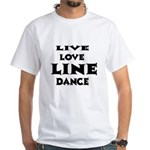 Live Love Line Dance Shirt