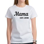 Mama Est. 2018 Funny New Mom T-Shirt
