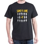 Tap Dance Dancers Gift Same Is Lame T-Shirt