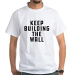 Keep Building The Wall Shirt