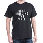 Keep Building The Wall T-Shirt