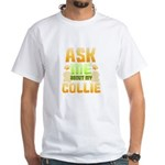 Dog Lover Collie Ask Me About My Beagle T-Shirt