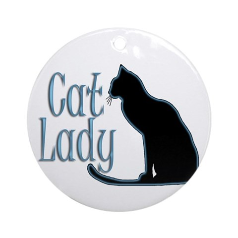 Cat Lady Ornament Round Funny Round Ornament by CafePress