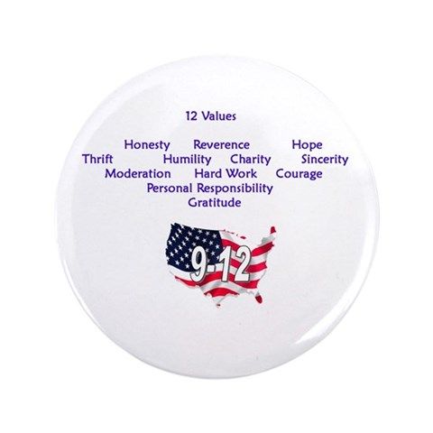 12 Values 3.5quot; Button Glenn beck 3.5 Button by CafePress