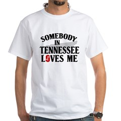 Somebody In Tennessee White T-Shirt