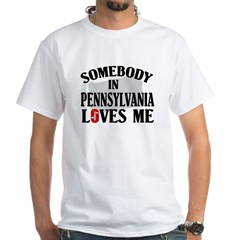 Somebody In Pennsylvania White T-Shirt