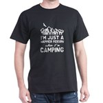 I'm Just A Happier Person When I'm Camping T-Shirt